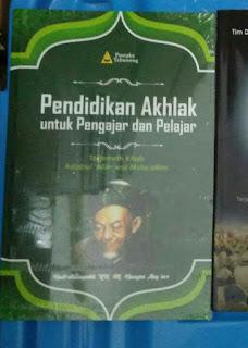 Buku Pendidikan Akhlak untuk Pengajar dan Pelajar Toko Buku Aswaja Surabaya