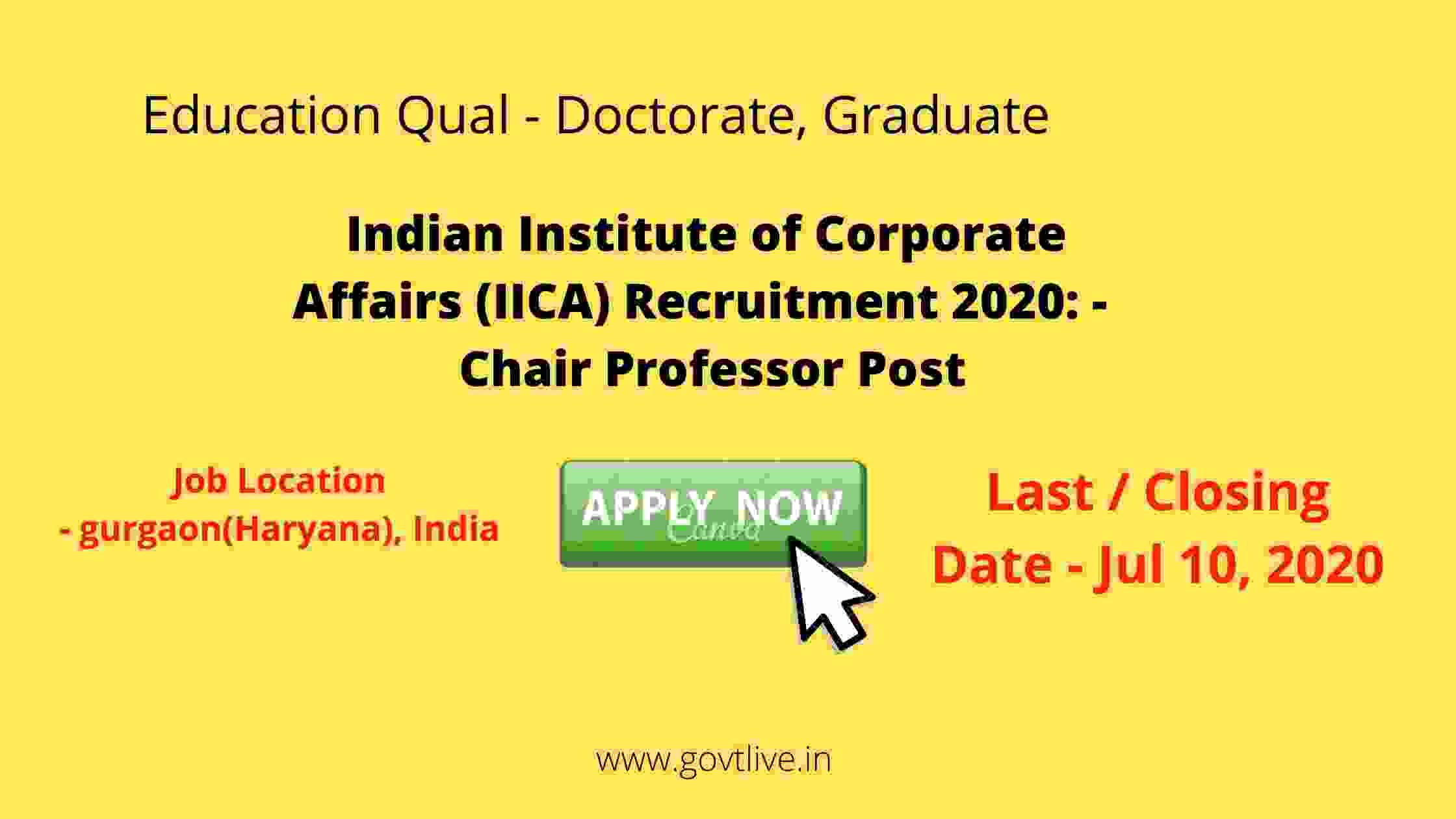 Indian Institute of Corporate Affairs (IICA) Recruitment 2020: -  Chair Professor Post