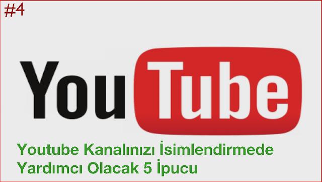 Youtube Kanalınızı İsimlendirmede Yardımcı Olacak 5 İpucu