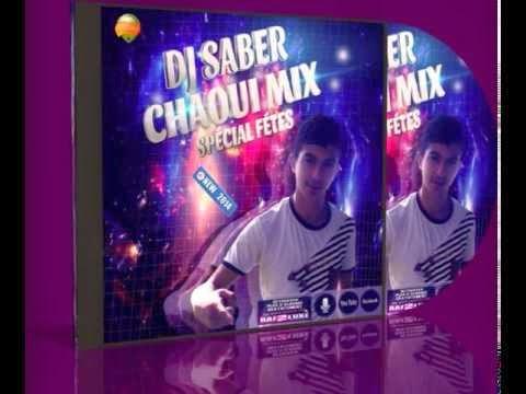 Dj Saber25 - Chaoui Mix 2014 Vol2