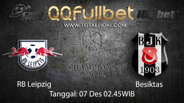 PREDIKSIBOLA - PREDIKSI TARUHAN BOLA RB LEIPZIG VS BESIKTAS 7 DESEMBER 2017 ( UEFA CHAMPIONS LEAGUE )