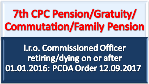 7th-cpc-pension-post-2016-commissioned-officer-paramnews