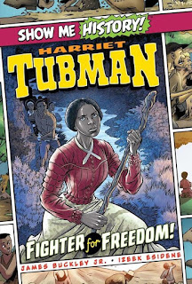 Harriet Tubman Fighter for Freedom
