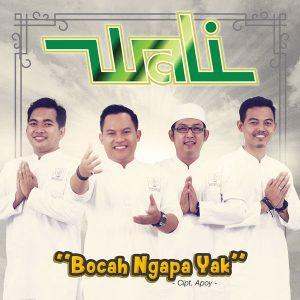 Download Wali Bocah Ngapa Yak MP3