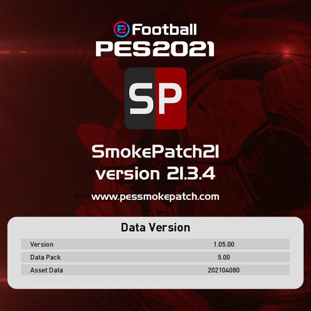 Smoke Patch 21.3.4 AIO For PES21 V1.05