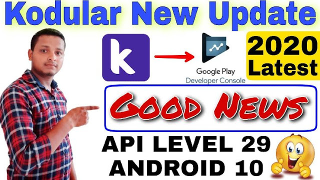 Kodular New Update 2020 about API Level 29