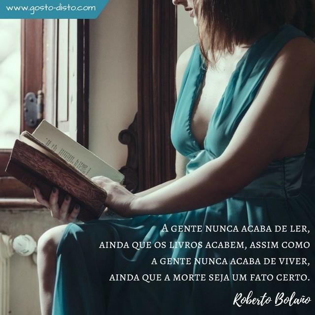 Frase para refletir de Roberto Bolaño