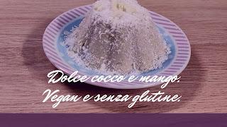 budino vegan mango e cocco