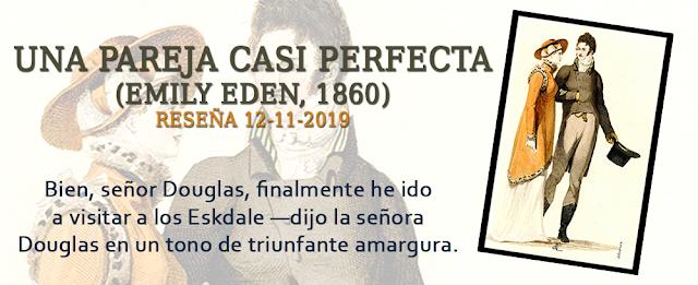https://inquilinasnetherfield.blogspot.com/2019/11/resena-by-mb-una-pareja-casi-perfecta-emily-eden.html