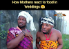 Comedy: how mothers react to food in wedding ceremony