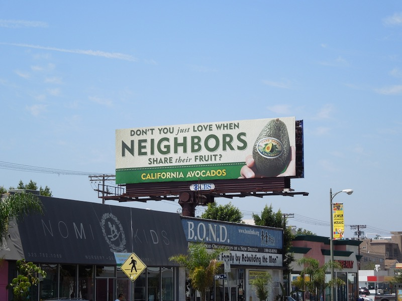 love when neighbors share fruit Avocados billboard