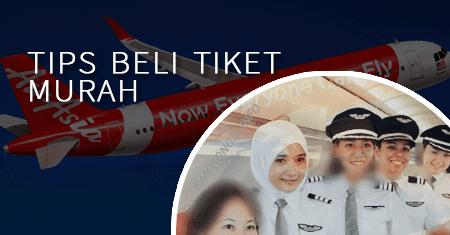 Tips Mendapatkan Tiket Penerbangan Murah