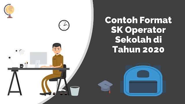 Contoh Format SK Operator Sekolah di Tahun 2020