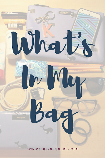What's In My Bag - pugsandpearls.com