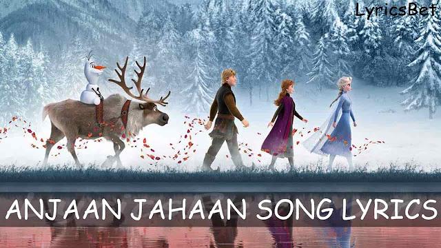 Anjaan Jahaan Lyrics