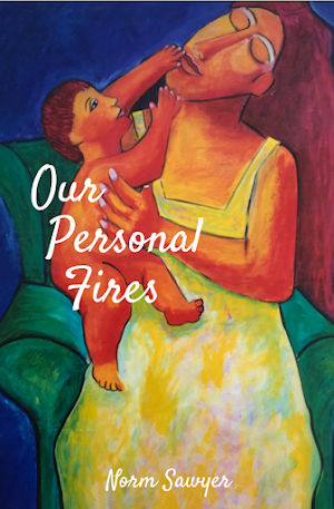 Our Personal Fires