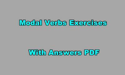 Modal Verbs Exercises with Answers PDF