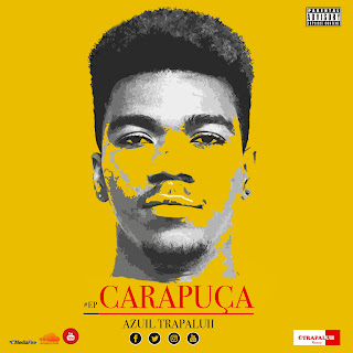 Príncipe Azuil - CARAPUÇA (EP) [DOWNLOAD]