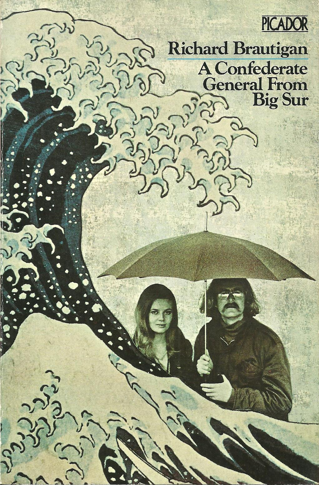 The art of exmouth a confederate general from big sur for Trout fishing in america richard brautigan