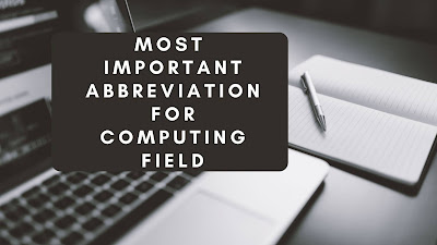Most important abbreviation for computing field