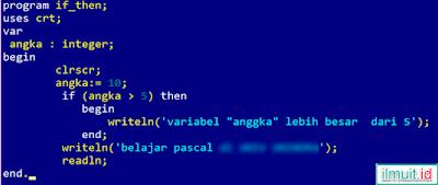 Contoh Program Pascal IF satu kondisi