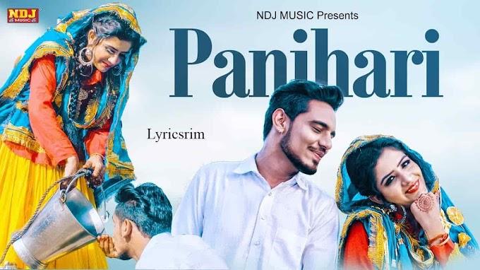 Panihari Lyrics - Rahul Puthi, Ashu Choudhary