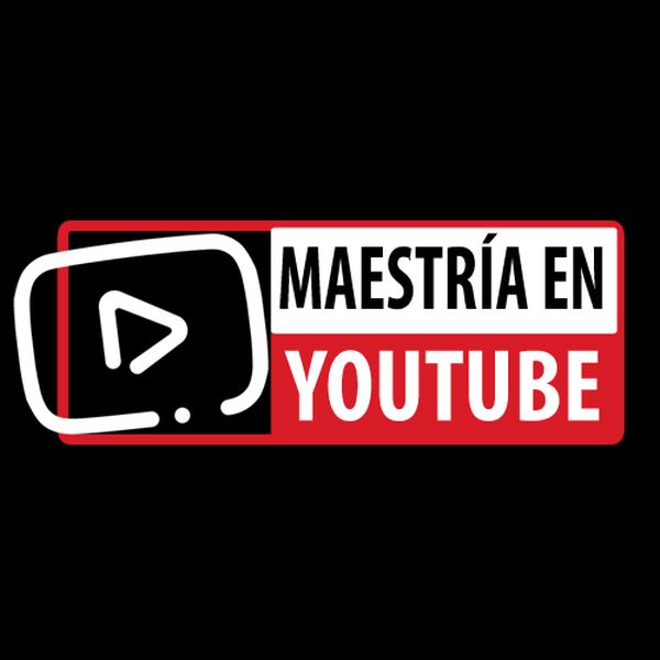 Maestría en YouTube - Gana Dinero con YouTube