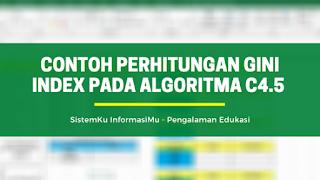 Contoh Perhitungan Gini Index pada Algoritma C4.5