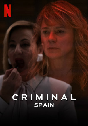 Criminal: Spain 2019 Complete S01 HDRip 720p Dual Audio In Hindi English