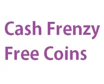 Cash Frenzy Free Coins