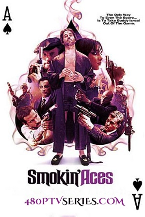 Watch Online Free Smokin' Aces (2006) Full Hindi Dual Audio Movie Download 480p 720p BluRay