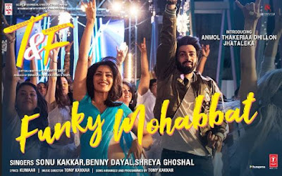 Funky Mohabbat lyrics Tuesdays & Fridays,Anmol Thakeria Dhillon & Jhataleka