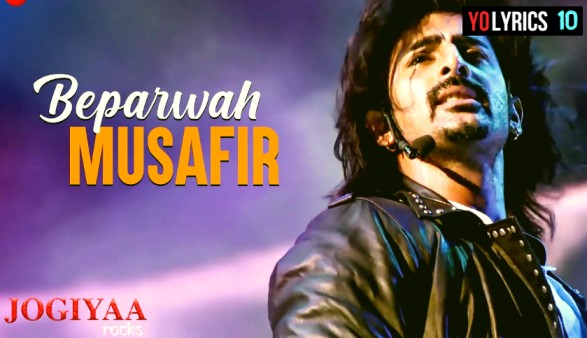 Beparwah Musafir Lyrics - Jogiyaa Rocks