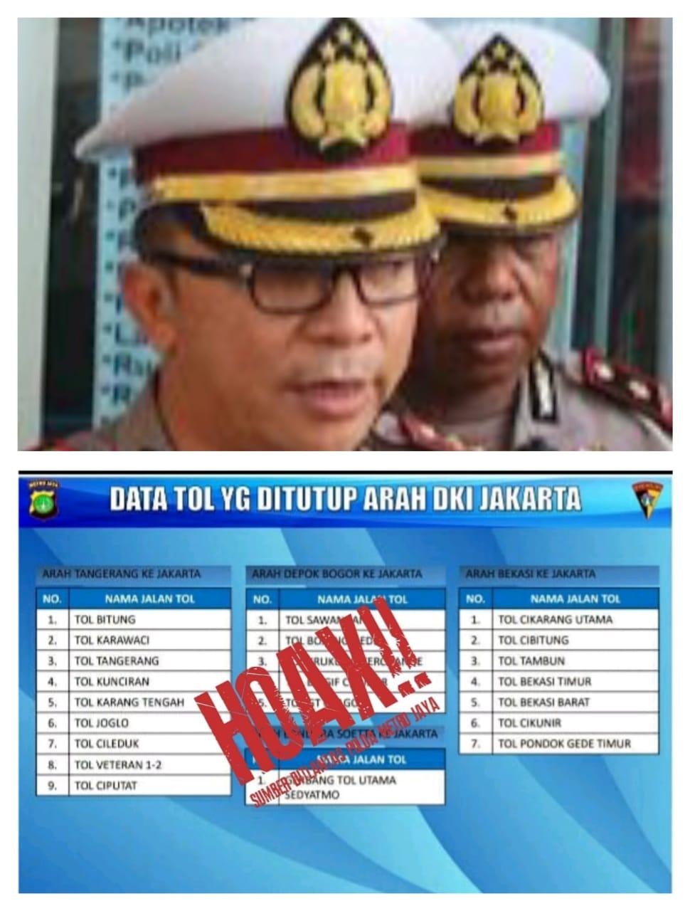 Dirlantas Polda Metro Jaya Pastikan Info Yang Beredar Dimasyarakat Terkait Penutupan Sejumlah Gerbang Tol Menuju Jakarta Akibat Lockdown Yang Viral Saat Ini Adalah Hoax