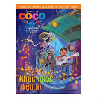 Tranh Truyện Màu Đồng Hành Cùng Phim Hoạt Hình: Coco - Khúc Nhạc Kì Diệu ebook PDF-EPUB-AWZ3-PRC-MOBI