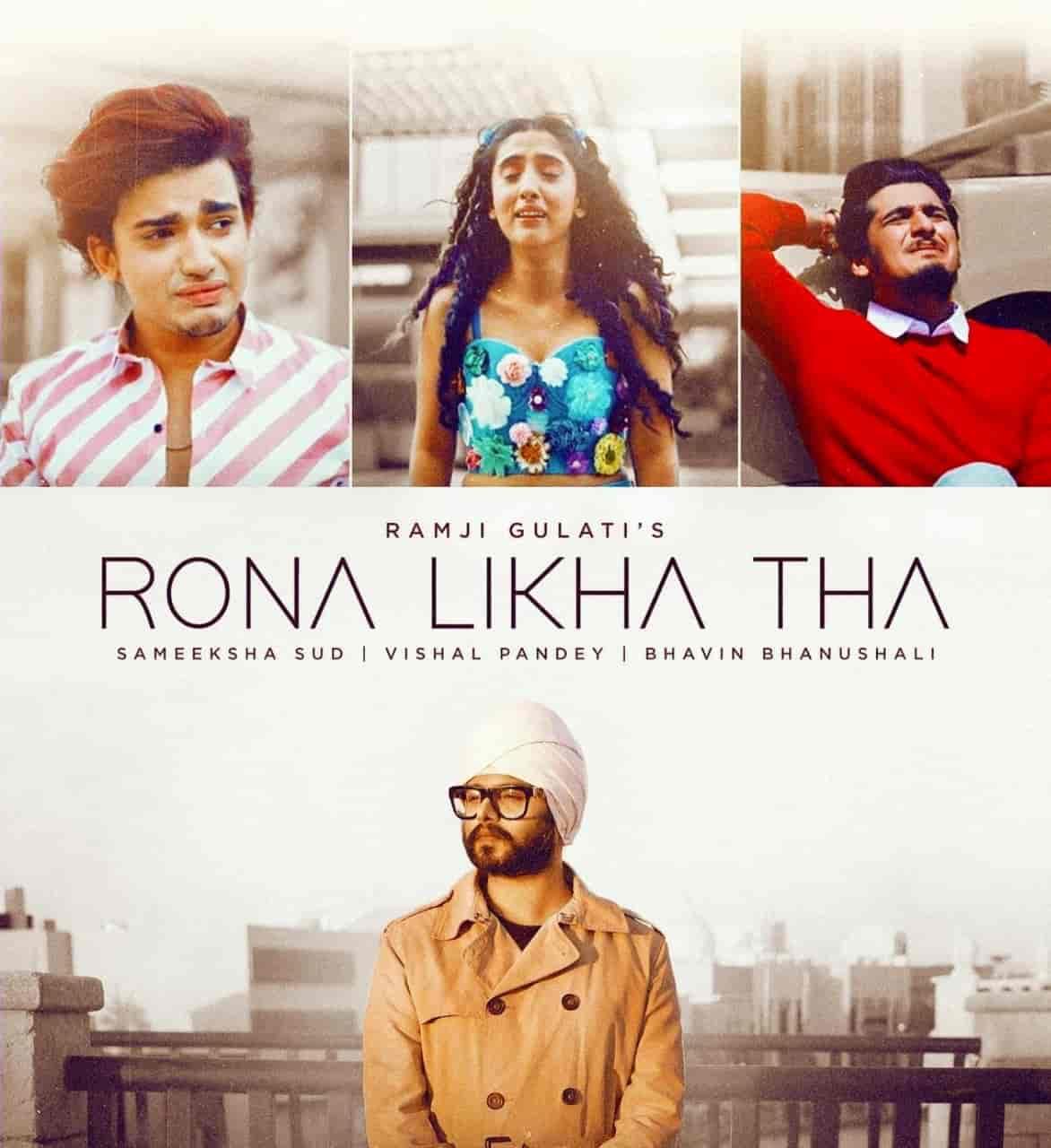 Rona Likha Tha Song Image Features Bhavin Bhanushali, Vishal Pandey and Sameeksha Sud