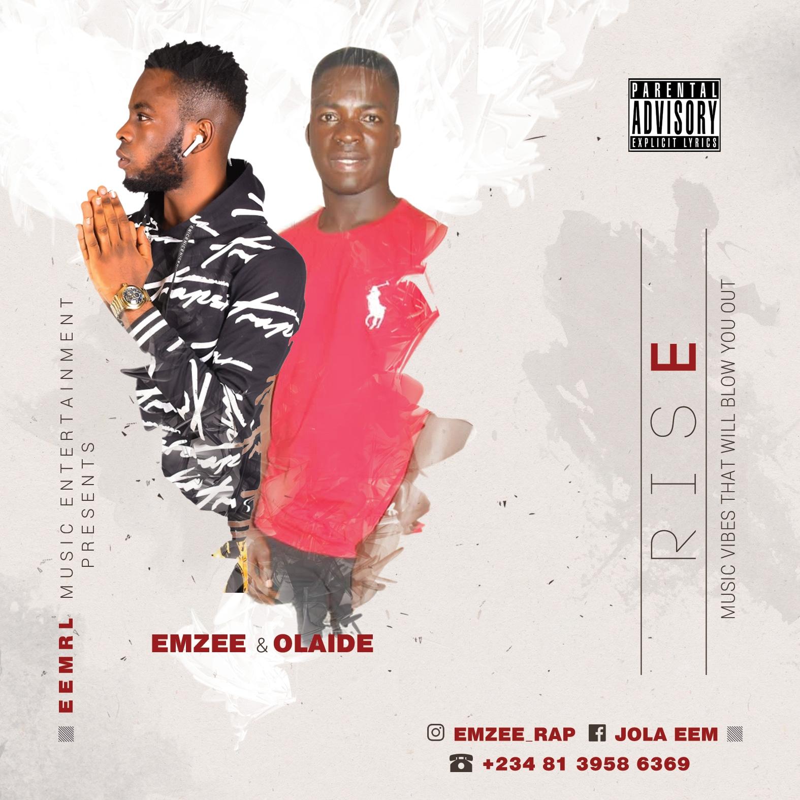 Olaide x Emzee - Rise