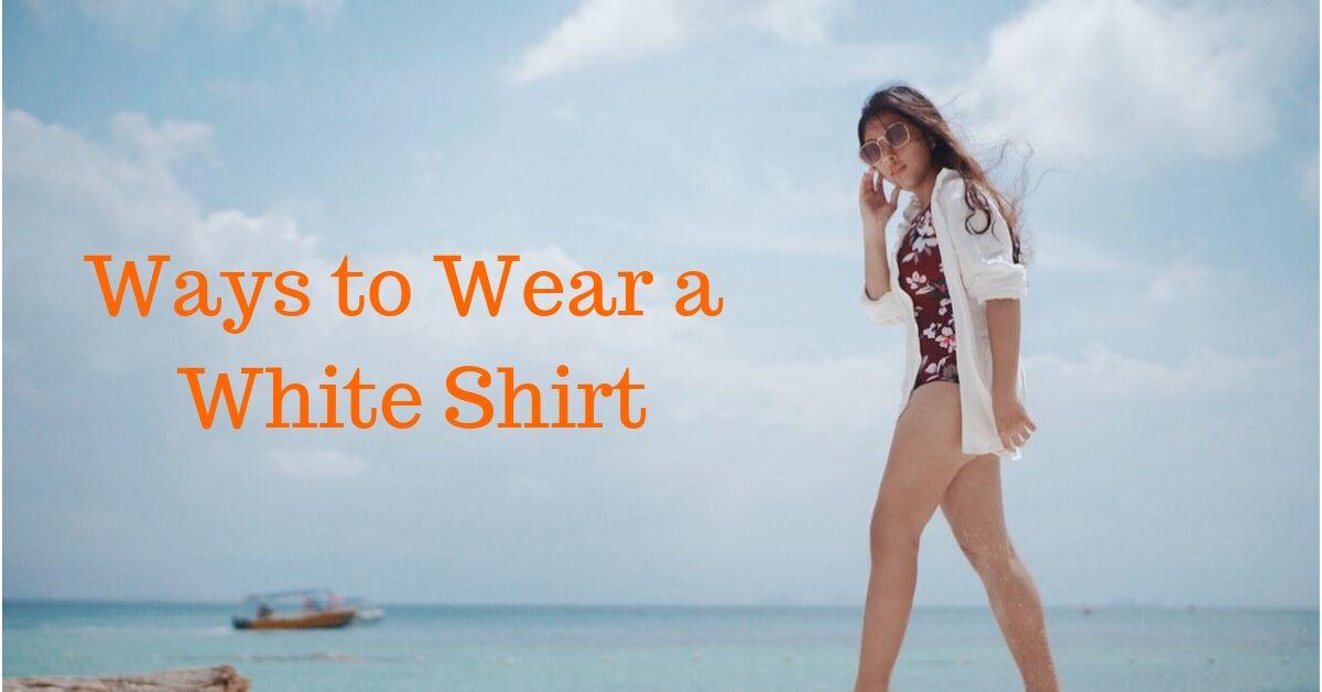 10 Ways to Wear a White Shirt This Season