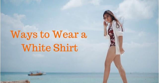 Top 10 Ways to Wear a White Shirt This Season
