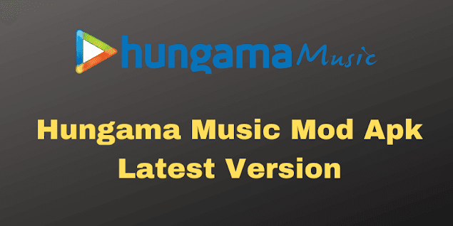 Hungama Music MOD APK Latest Version For Android