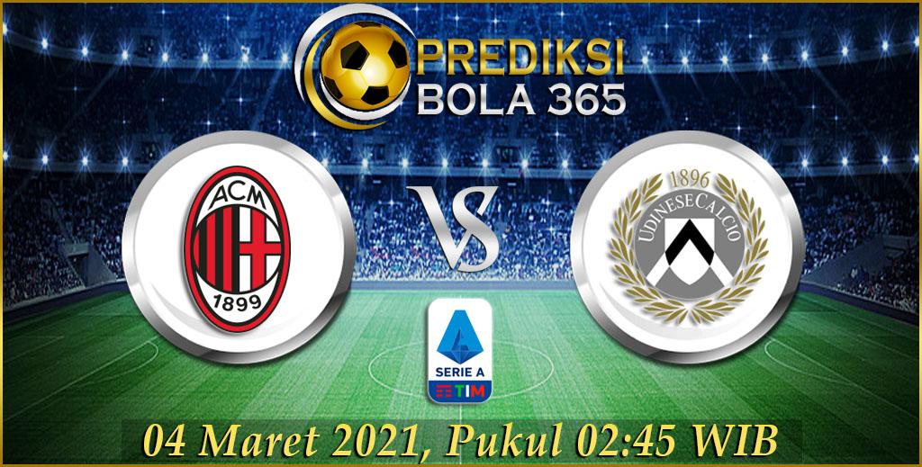 Prediksi Bola AC Milan Vs Udinese 04 Maret 2021