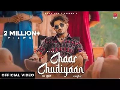 Chaar Chudiyaan Punjabi Song 2021