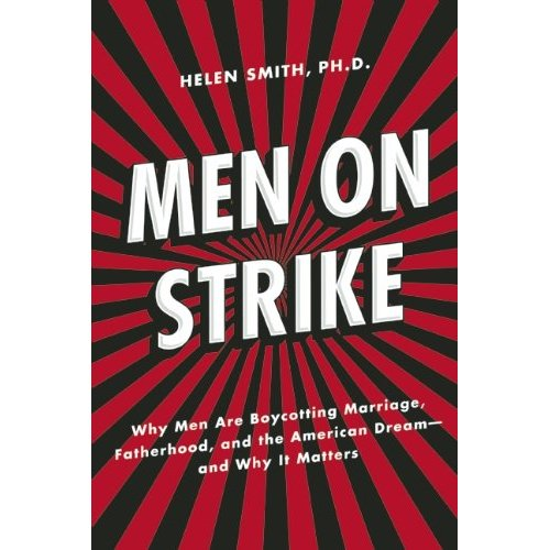 the marriage strike why men are not Amazoncom: men on strike: why men are boycotting marriage, fatherhood, and the american dream  it's not just the divorced men who are doing this.