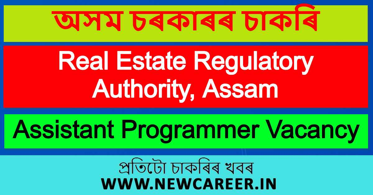 Real Estate Regulatory Authority, Assam Recruitment 2020 : Apply For 2 Assistant Programmer Vacancy