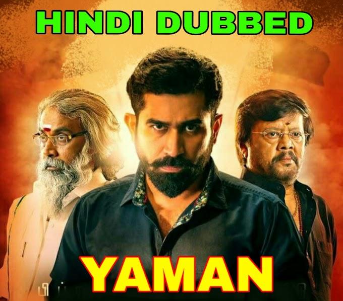 Yaman (2019) Hindi Dubbed Full Movie Download