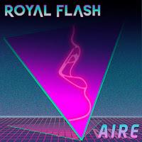 The Royal Flash estrenan Aire