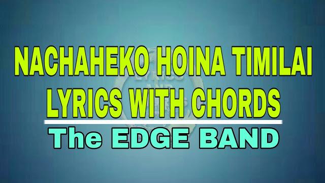 Nachaheko Hoina Timilai Lyrics and Chords The EDGE Band | Nachaheko Hoina Timilai Guitar Chords, Chords: D, D/C#, Bm, G, A, Em, A7 | Nepali Songs with Lyrics and Guitar chords | Lyrics and Chords, nachaheko hoina timilai lyrics and chords, nachaheko hoina timilai edge band, nachaheko hoina timilai mp3 free download, nachaheko hoina timilai karaoke, nachaheko hoina timilai mp3 download, nachaheko hoina timilai lyrics in english, nachaheko hoina timilai voice of nepal, nachaheko hoina timilai lyrics, nachaheko hoina timilai song, nachaheko hoina timilai by edge band, the edge band nachaheko hoina timilai lyrics, nachaheko haina timilai chord,lyrics of nachaheko hoina timilai, chords of nachaheko hoina timilai, nachaheko hoina timilai guitar lesson, nachaheko haina timilai guitar chords,nachaheko hoina timilai chahanthe juni juni bhari lai