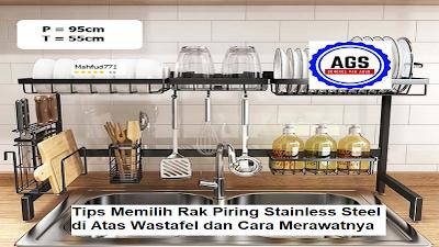 Rak Piring Stainless Steel di Atas Wastafel dan Cara Merawat Rak Wastafel