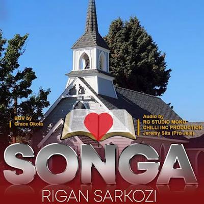 SONGA by Rigan Sarkozi