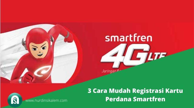 3 Cara Mudah Registrasi Kartu Perdana Smartfren